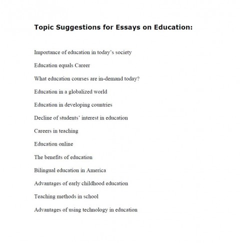 010 Topic Suggestions For Essays On Education Essay Topics Archaicawful List High School Students Freshman 480