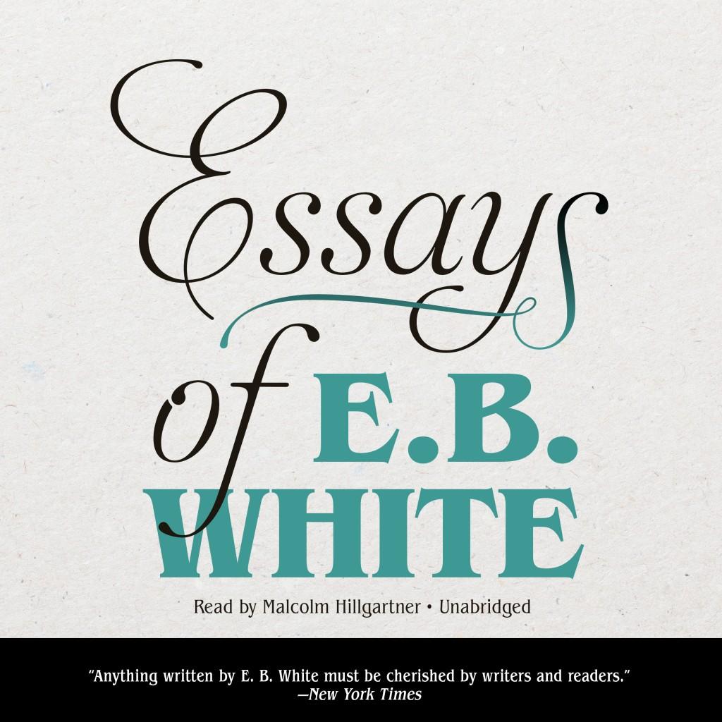 011 Essay Example Bv42 Square Orig Essays Of Impressive Eb White Analysis Audiobook Large