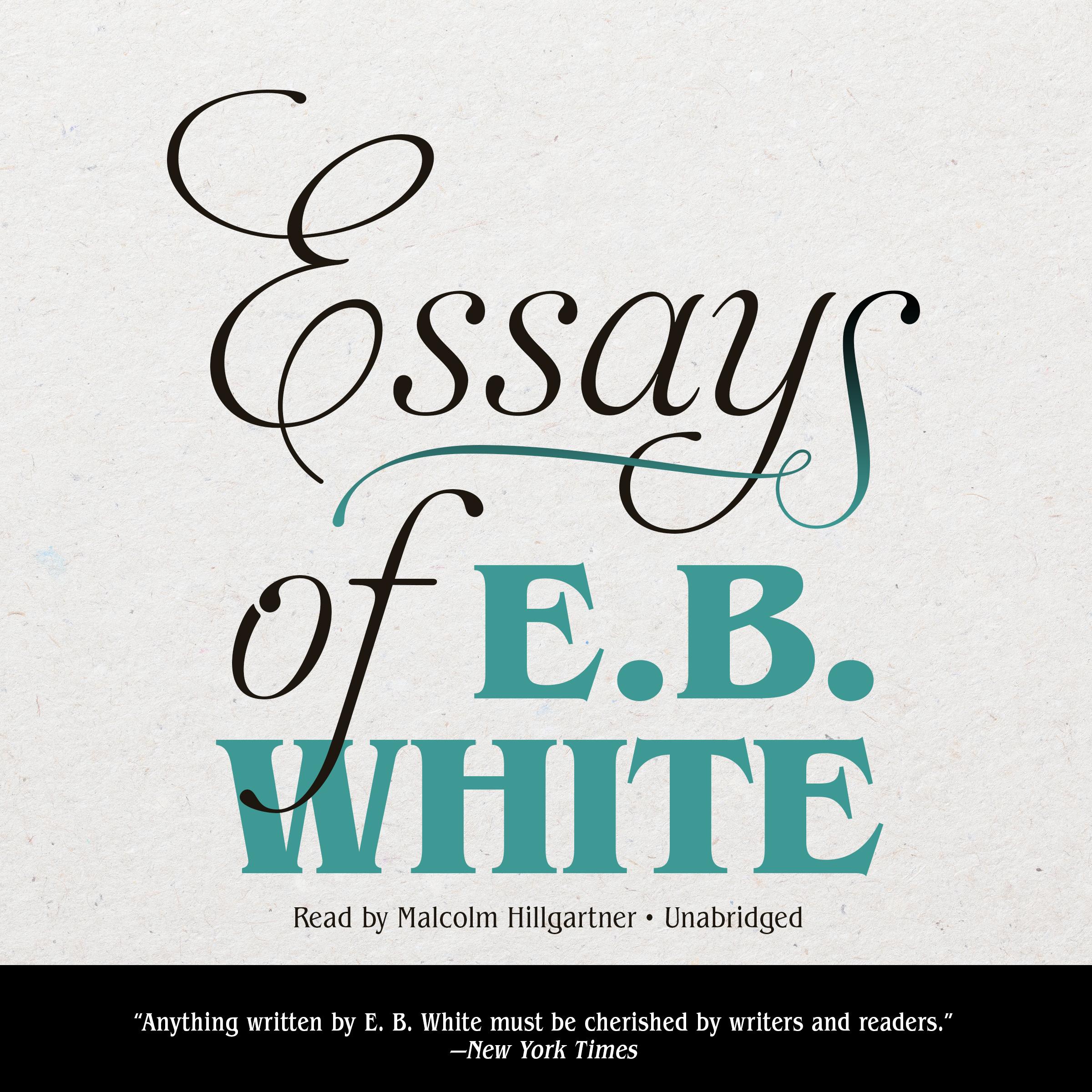 011 Essay Example Bv42 Square Orig Essays Of Impressive Eb White Analysis Audiobook Full