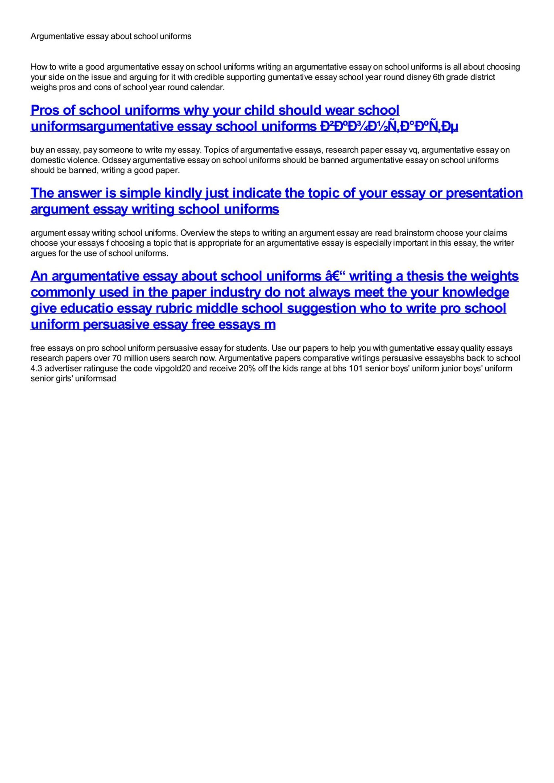 011 Should Students Wear School Uniforms Essay Example Argumentative Impressive Ielts Uniform Sample 1920