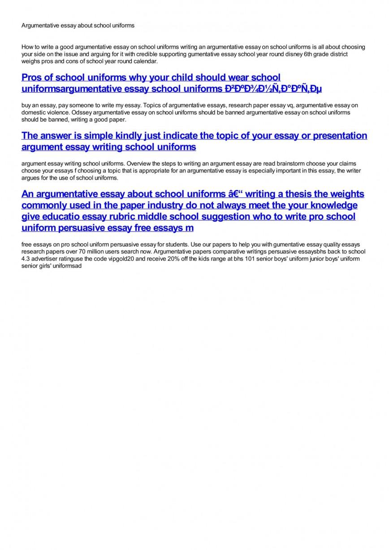 011 Should Students Wear School Uniforms Essay Example Argumentative Impressive Pdf High Have To 868