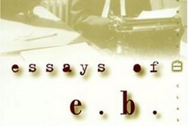 012 71n5z5iqmpl Essay Example Essays Of Impressive Eb White Analysis Audiobook