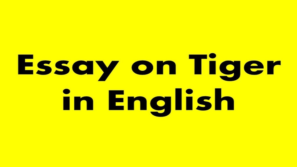 012 Essay Example On Tiger Astounding Shroff Hindi For Class 1 National Animal In Large