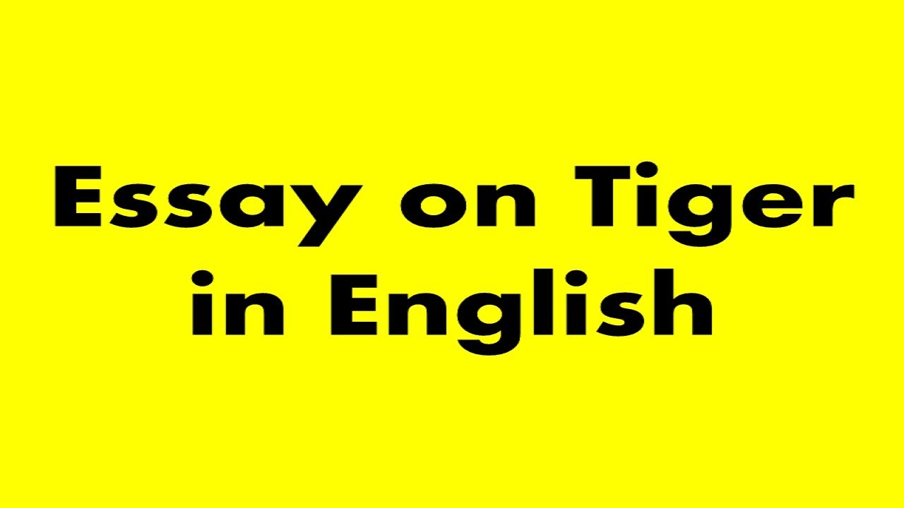 012 Essay Example On Tiger Astounding Shroff Hindi For Class 1 National Animal In Full