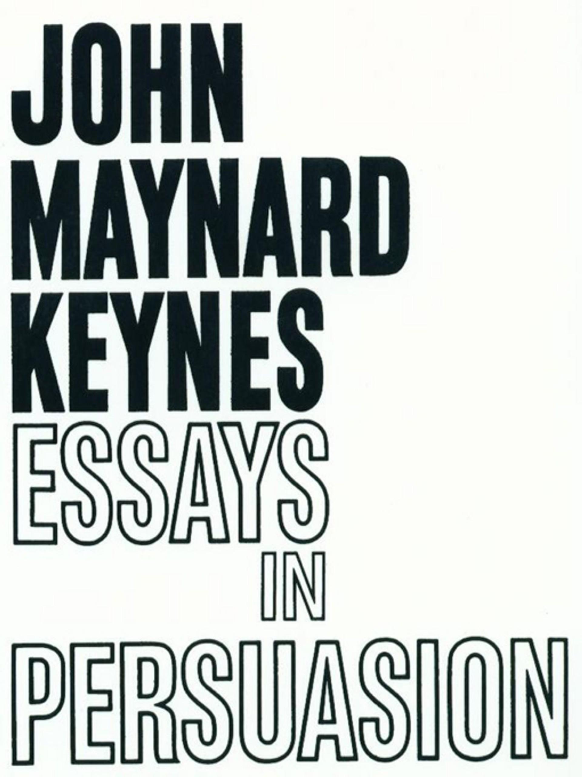 012 Essays In Persuasion Essay Remarkable Audiobook Pdf John Maynard Keynes Summary 1920