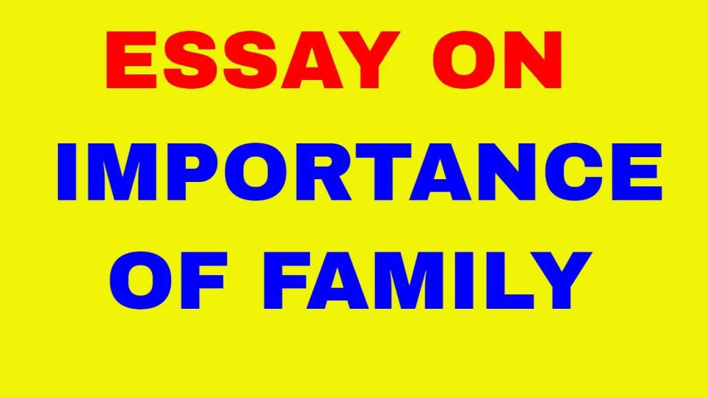 012 Importance Of Family Essay Maxresdefault Dreaded For Class 1 In Hindi Outline Large