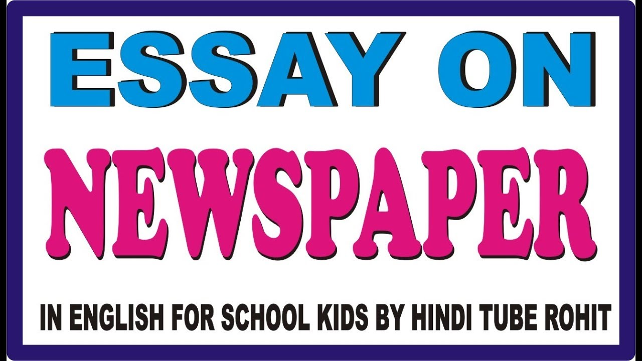 012 Maxresdefault My Favourite Newspaper Essay In English Striking Full