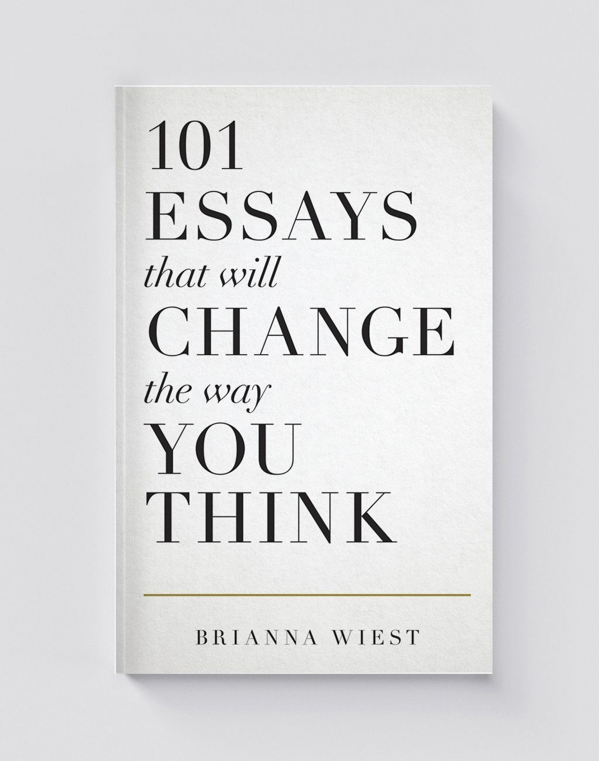 013 Essay Example Essays That Will Change The Way You Think Unusual 101 Book Depository Barnes And Noble Review 1920