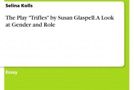 013 Essay Example Trifles 346796 0 Formidable Questions Feminism Topics 320