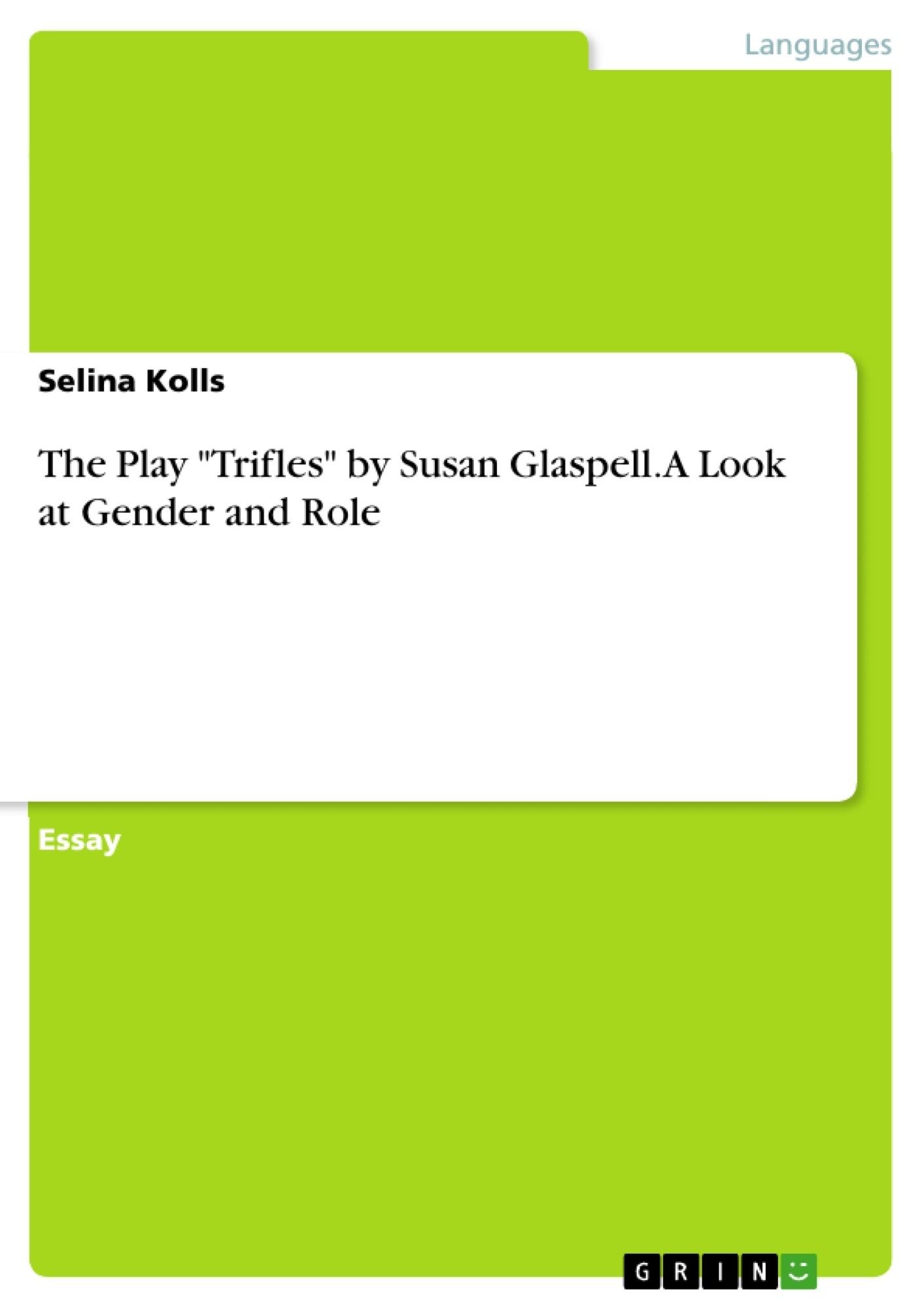 013 Essay Example Trifles 346796 0 Formidable Questions Feminism Topics Full