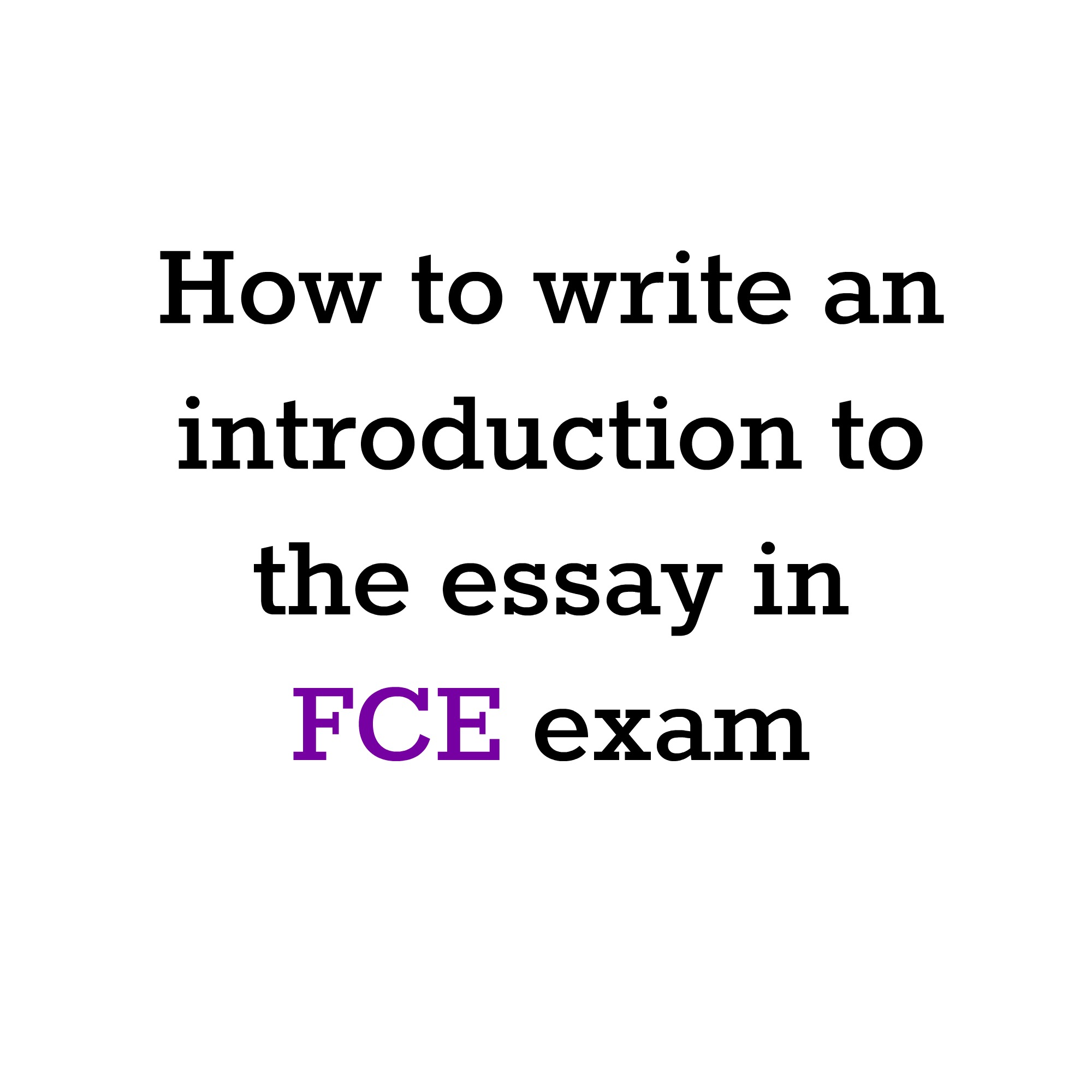 013 How To Write An Introduction The Essay In Exam Fast Fascinating Academic English Full