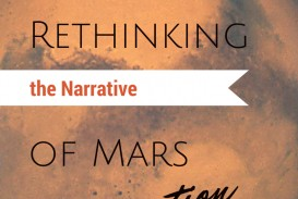 013 Rethinking The Narrative Of Mars Colonisation Essay Example Settlement Remarkable On