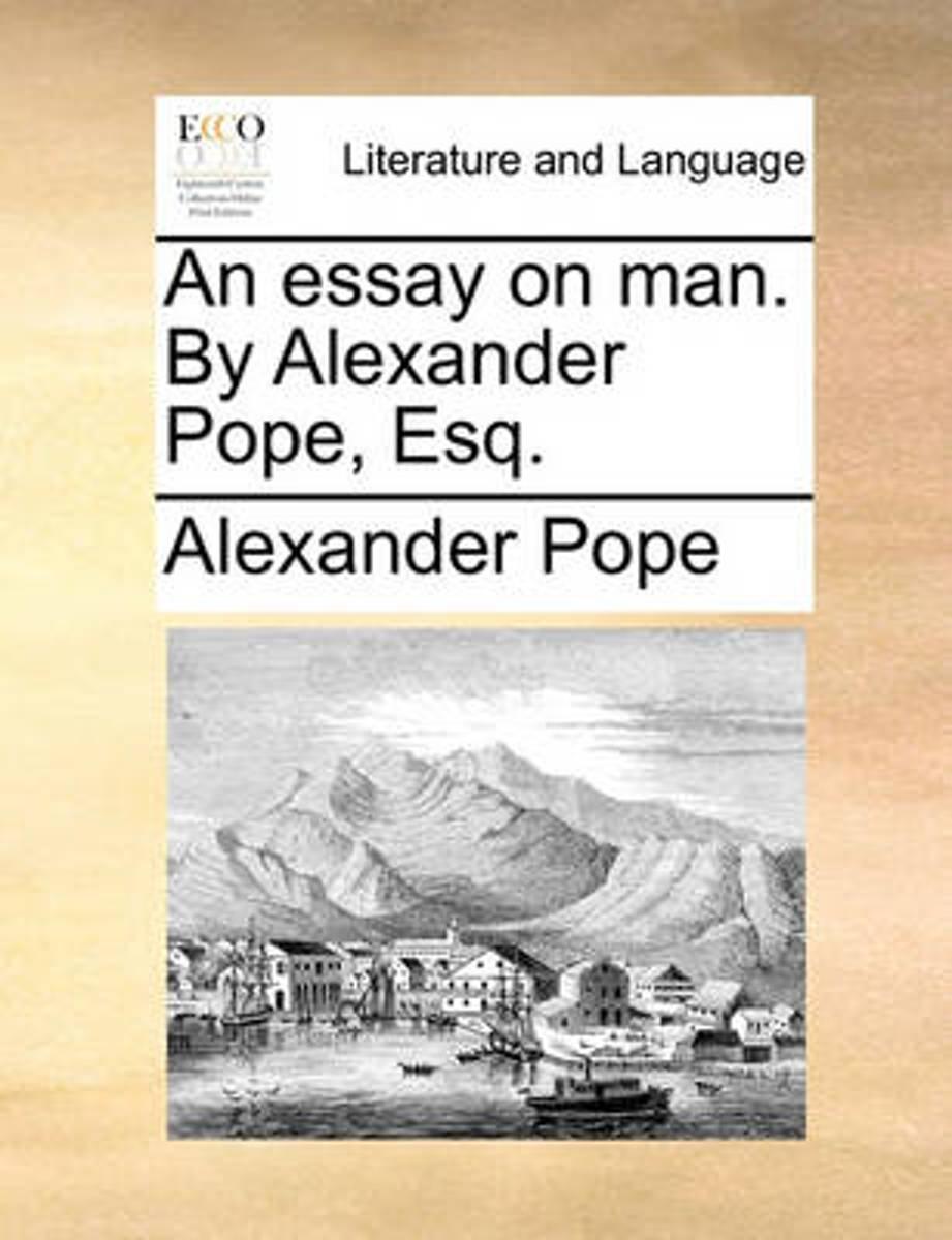 014 Alexander Pope Essay On Man Dreaded Summary Epistle 2 Pdf Full