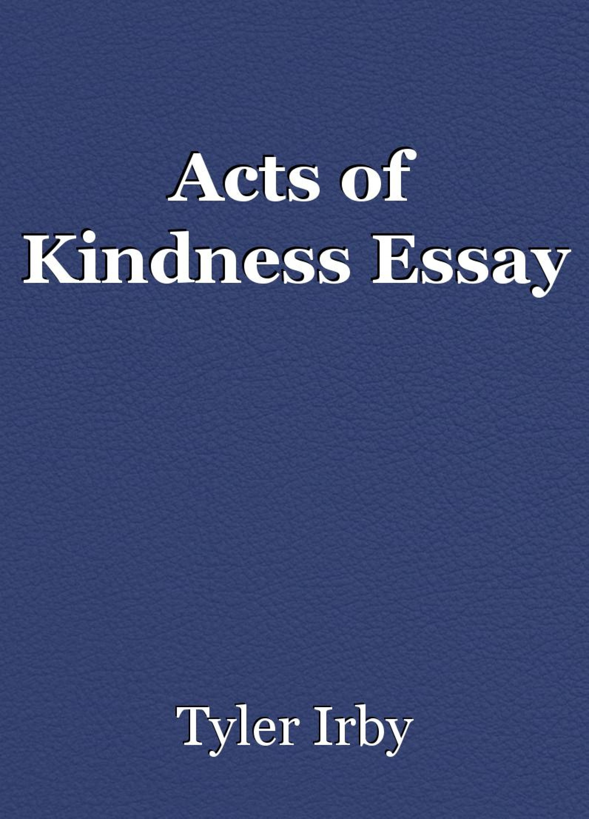014 Essay Example 498916 Acts Of Staggering Kindness Writing Prompts First Grade For Class 5 Titles 1920