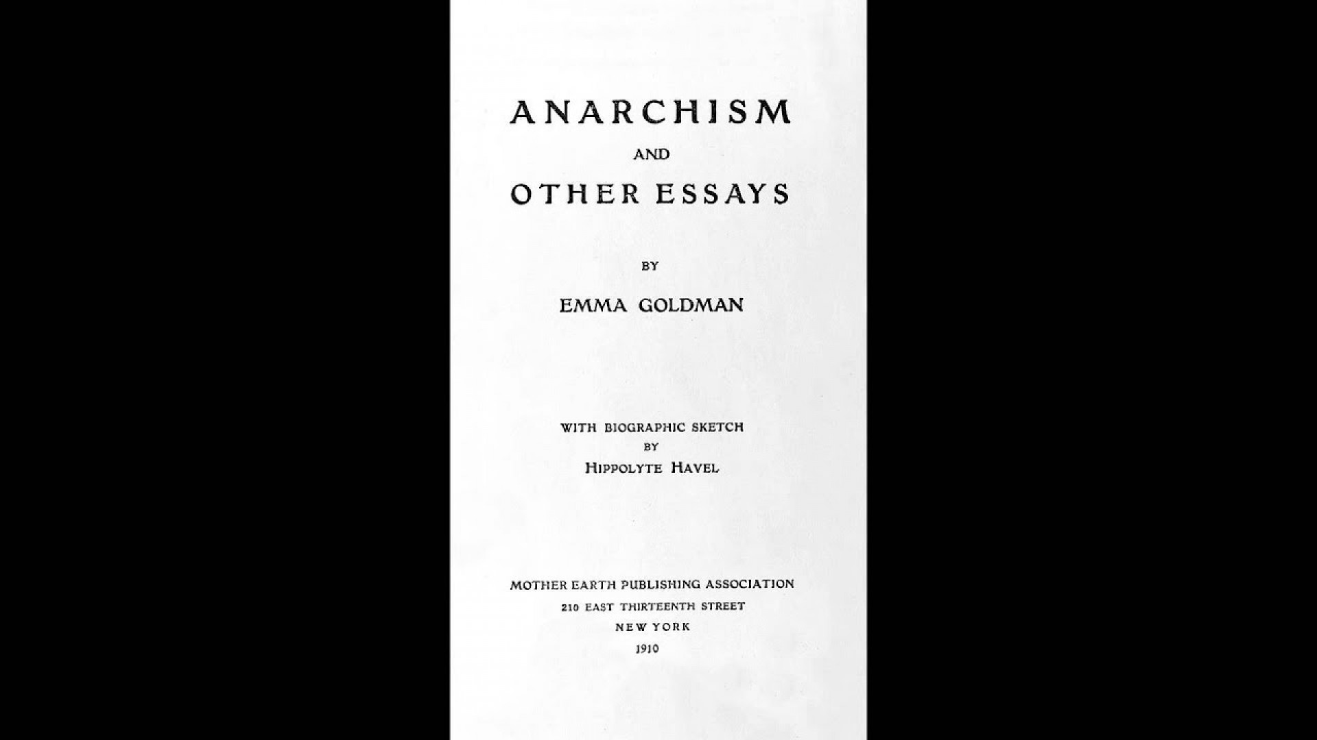 014 Essay Example Anarchism And Other Essays Incredible Emma Goldman Summary Mla Citation 1920