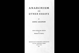 014 Essay Example Anarchism And Other Essays Incredible Emma Goldman Summary Pdf