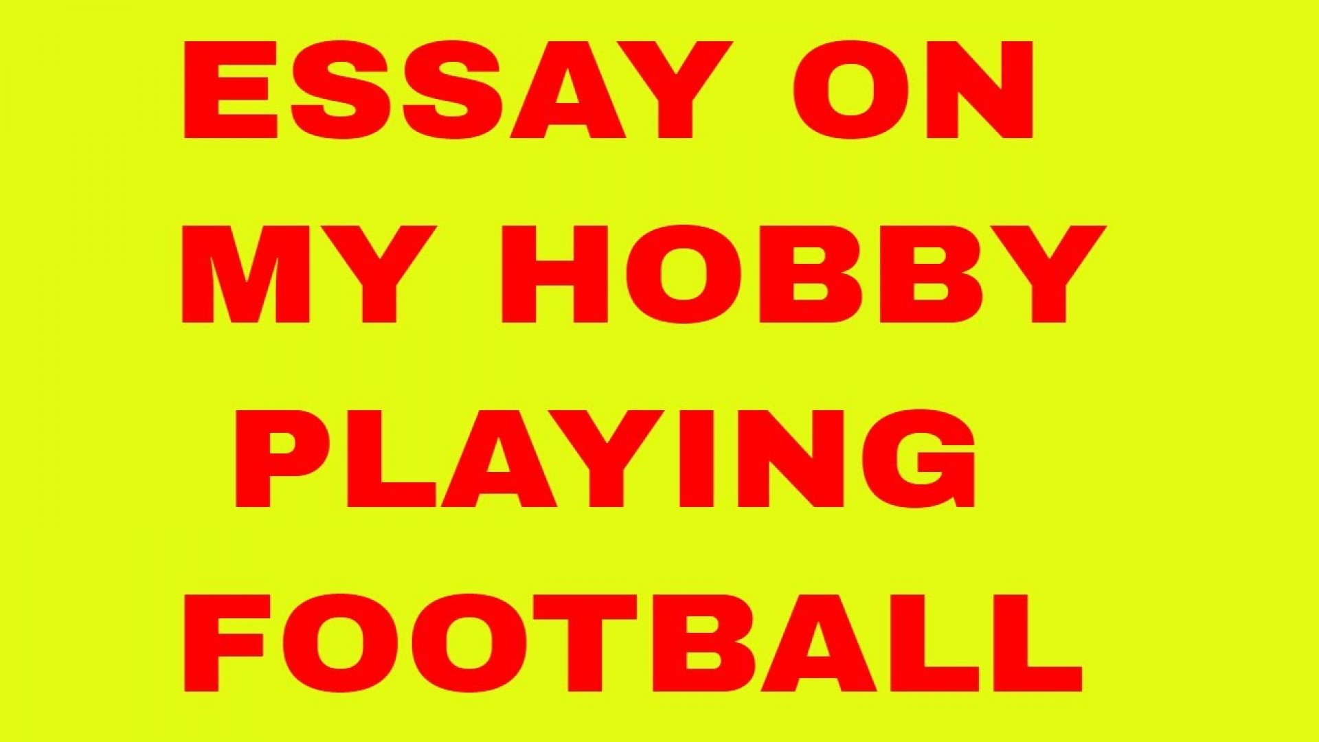 014 Essay Example Maxresdefault On Top Football Match For Class 7 Player 1920