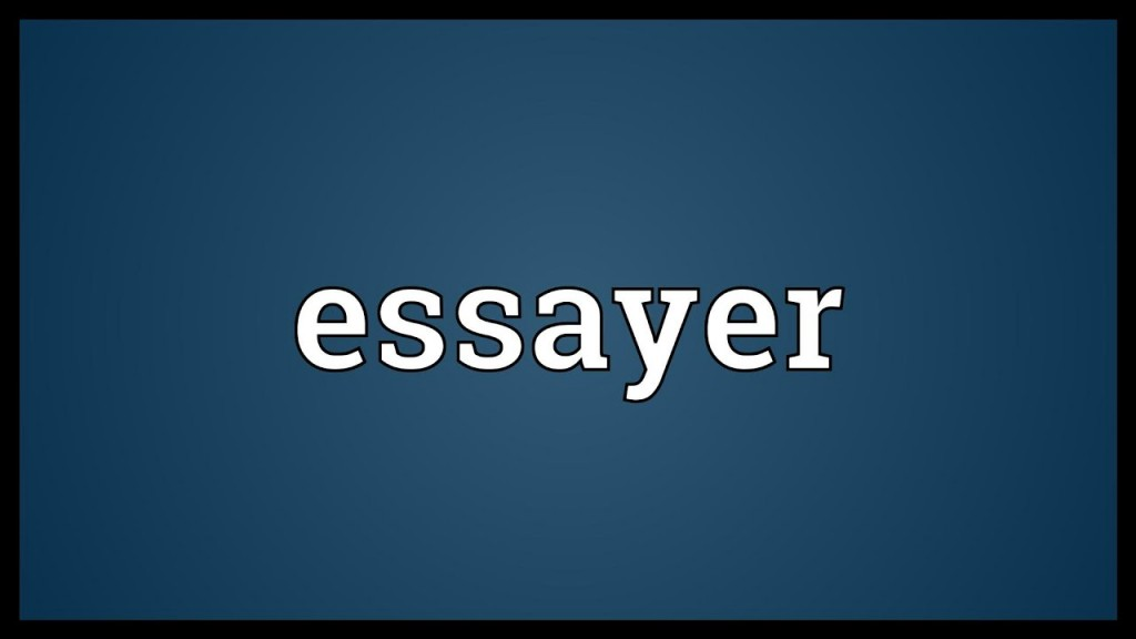 014 Essayer Maxresdefault Essay Impressive Un En Anglais Conjugation Passé Simple Large