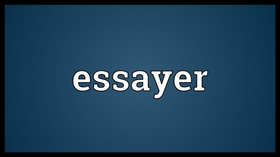 014 Essayer Maxresdefault Essay Impressive French Verb Conjugation Definition Synonymes In English 960