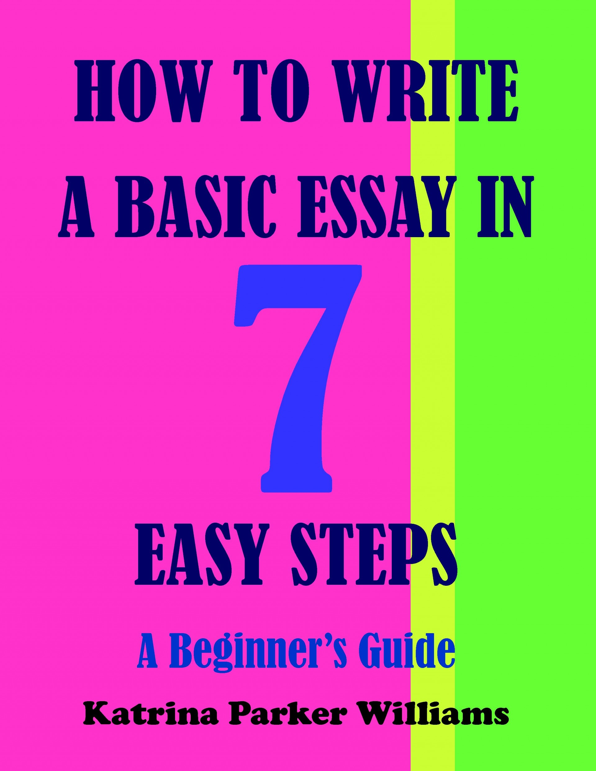 014 How To Write Basic Essay In Seven Easy Steps Writing An Stunning Middle School Argumentative 1920