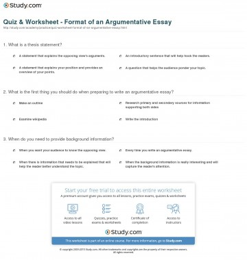 015 Argumentative Essay Format Quiz Worksheet Of An Best Template Outline Sample Pdf 360