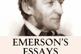 015 Emerson Essays S Essay Dreaded Self Reliance And Other Second Series Nature