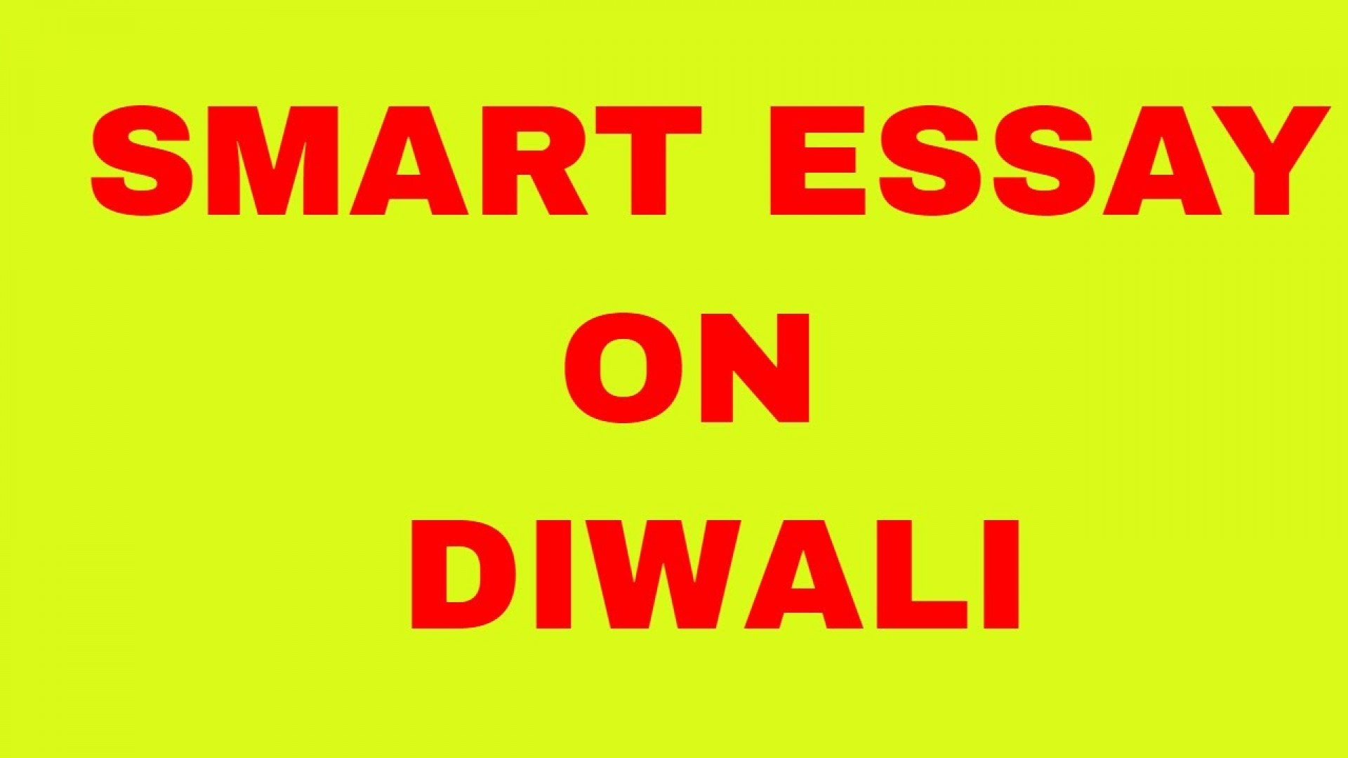 015 Essay Example Maxresdefault Simple On Striking Diwali For Class 1 My Favourite Festival 1920