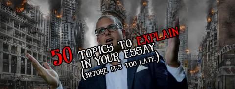 015 Explanatory Essay Topics Fascinating Informative For College High School Prompt 4th Grade 480