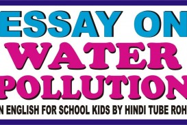 015 Maxresdefault Essay Example Water Incredible Pollution In Hindi Pdf Download Odia Kannada