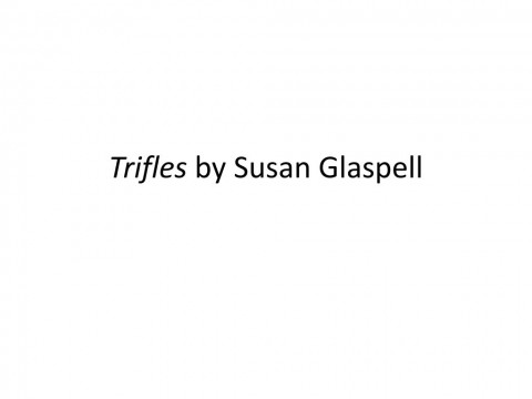 015 Trifles By Susan Glaspell L Essay Formidable On Gender Roles Pdf Examples 480