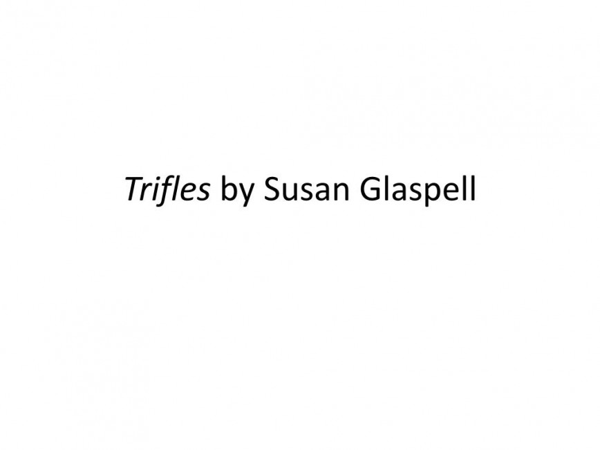 015 Trifles By Susan Glaspell L Essay Formidable On Gender Roles Pdf Examples 868