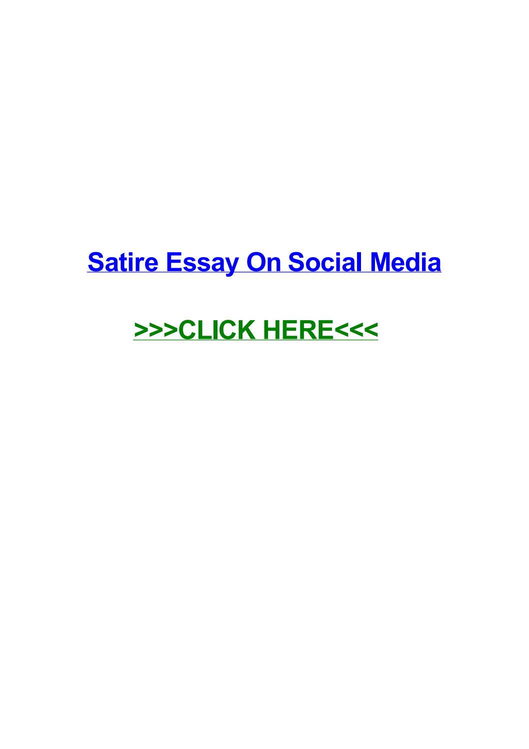 016 Satire Essay On Social Media Example Page 1 Unbelievable Full