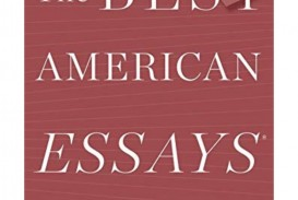 016 The Best American Essays Essay Example Thebestamericanessays2018by Thumbnail Wonderful Of Century Table Contents 2013 Pdf Download