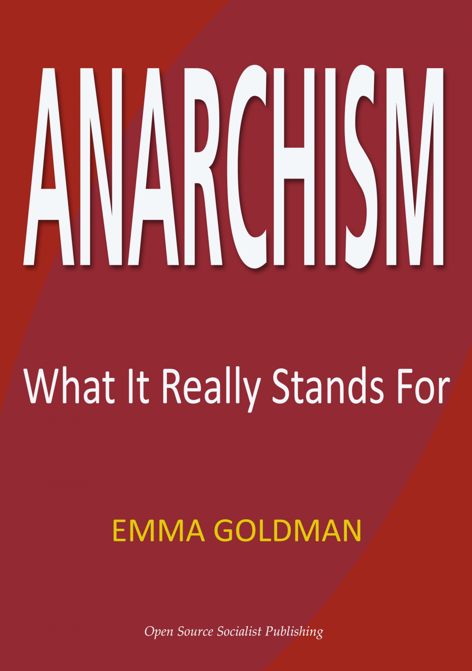 017 Essay Example Anarchism And Other Essays Anarch Wirsf Incredible Emma Goldman Summary Pdf 1920