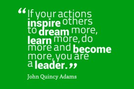 017 Ifr Actions Inspire Others Quotes By John Quincy Adams Essay Example What Inspires Phenomenal You Narrative About A Person Who Inspired College