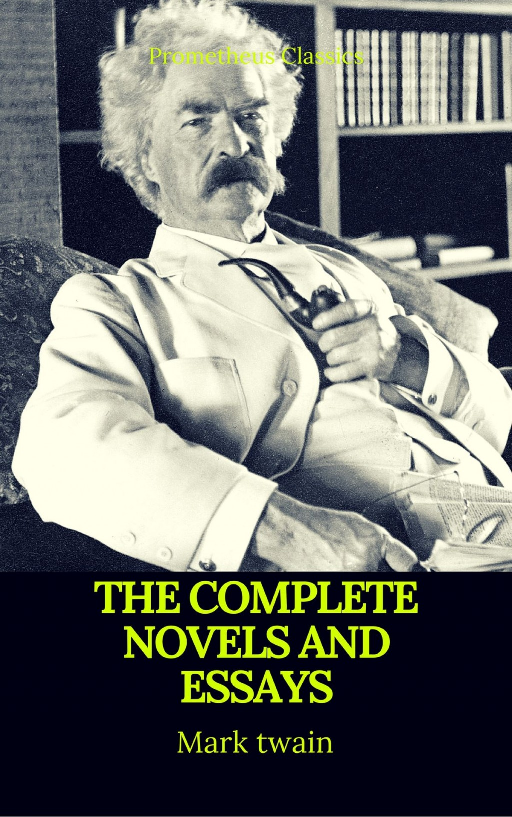 017 Mark Twain Essays The Complete Novels And Best Navigation Active Toc Prometheus Classics Essay Surprising Pdf On Writing Nonfiction Large
