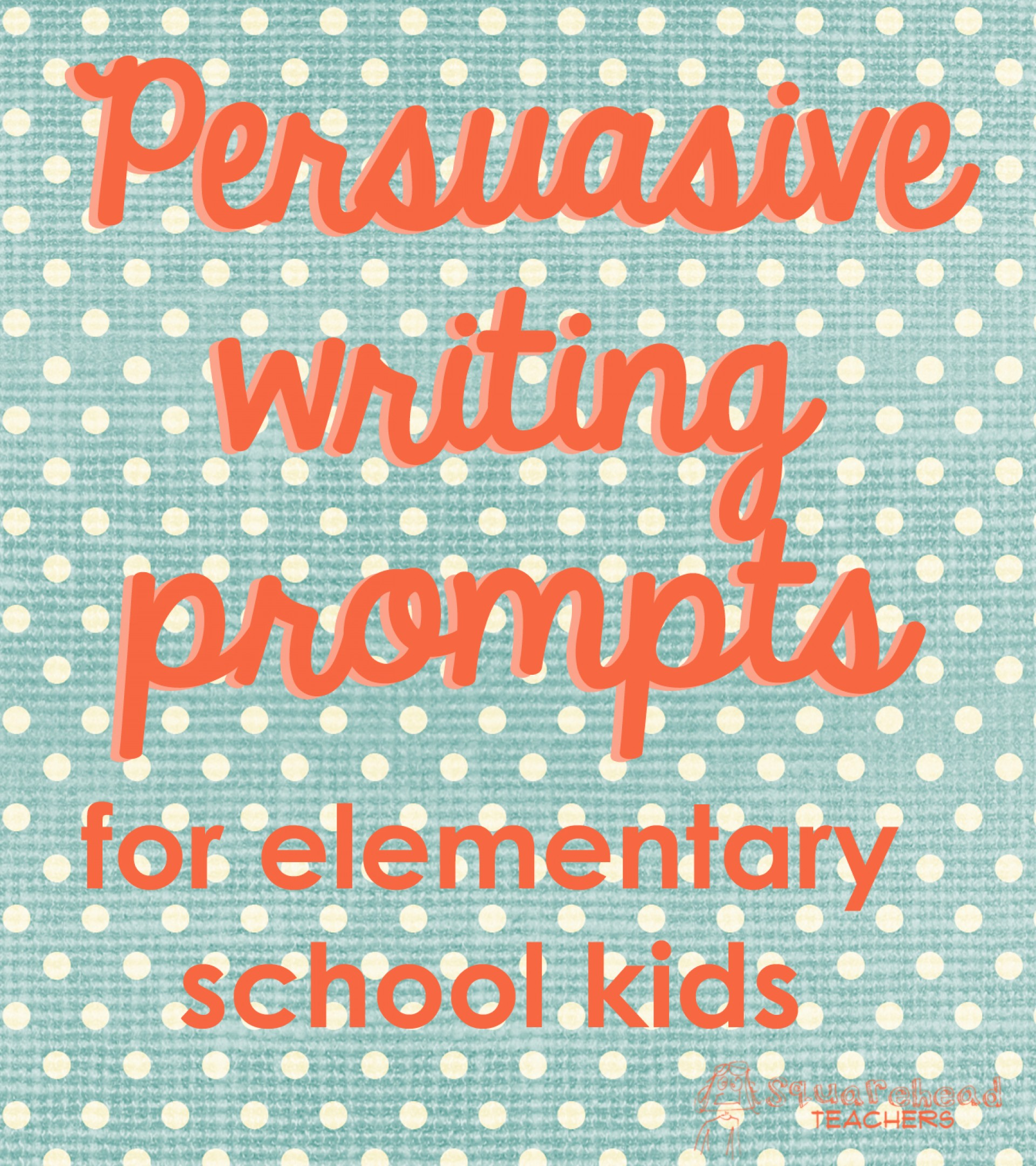 017 Persuasive Writing Prompts For Elementary School Kids Essay Example Stupendous High Tumblr Expository Staar Creative 1920