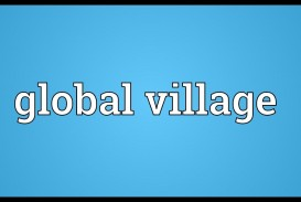 017 The World Is Global Village Essay Maxresdefault Impressive A Big Has Become Today's