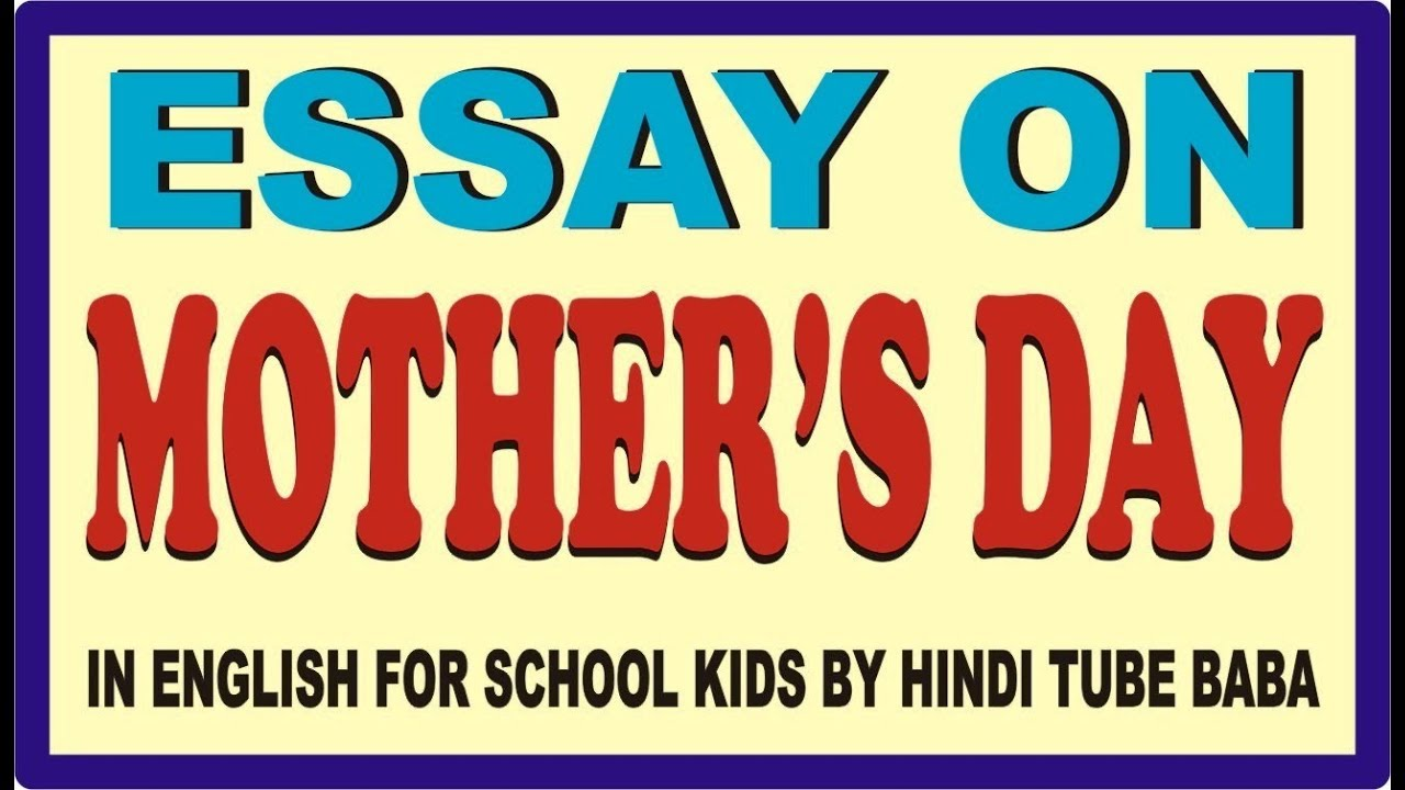 018 Essay Example Mothers Day Top In Kannada Contest Mother's Telugu Full