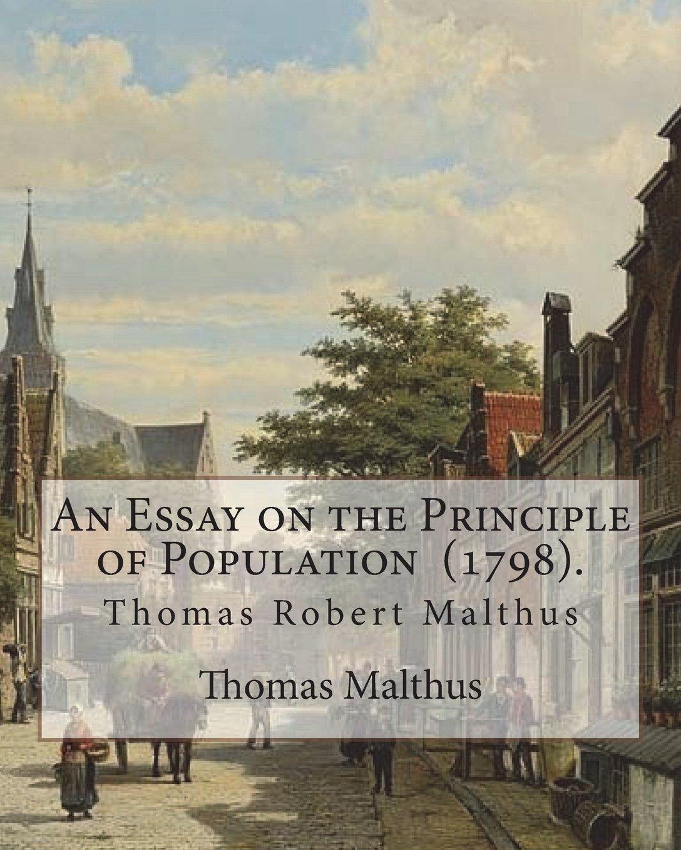 018 Essay On The Principle Of Population 71giypnbhsl Singular Pdf By Thomas Malthus Main Idea Full