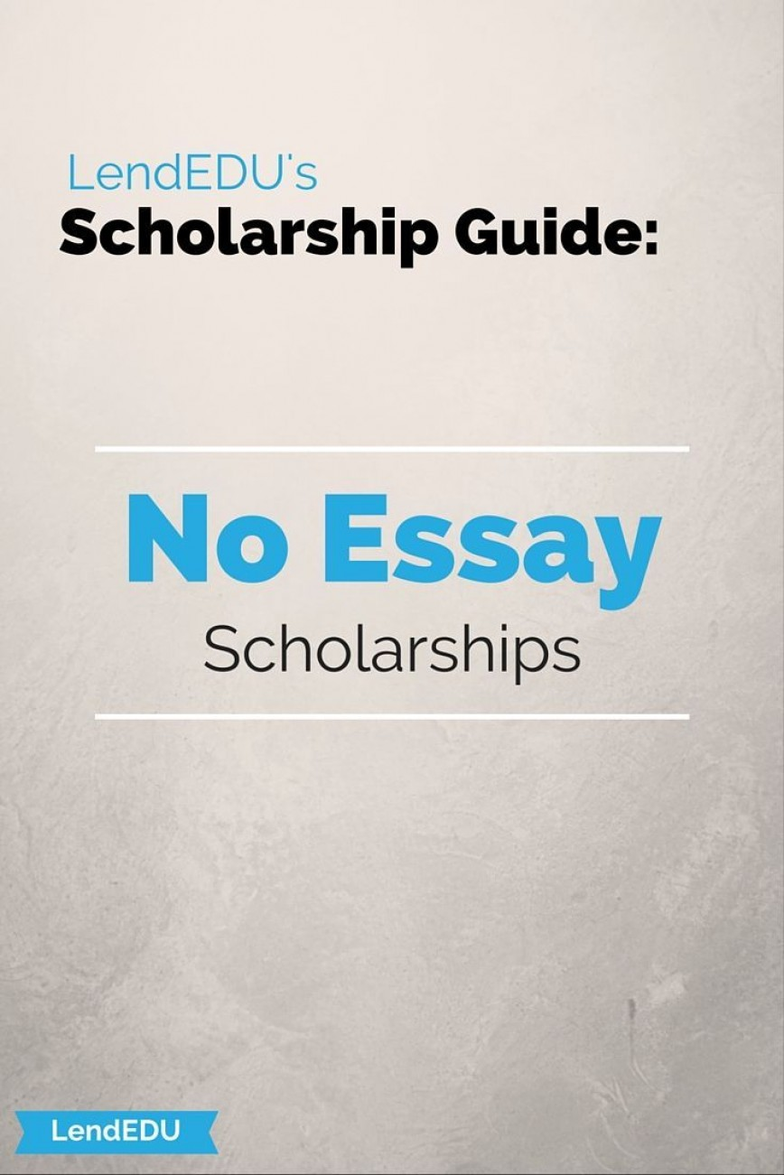 018 No Essay Scholarships Example Exceptional For Undergraduates College Students 2019 868