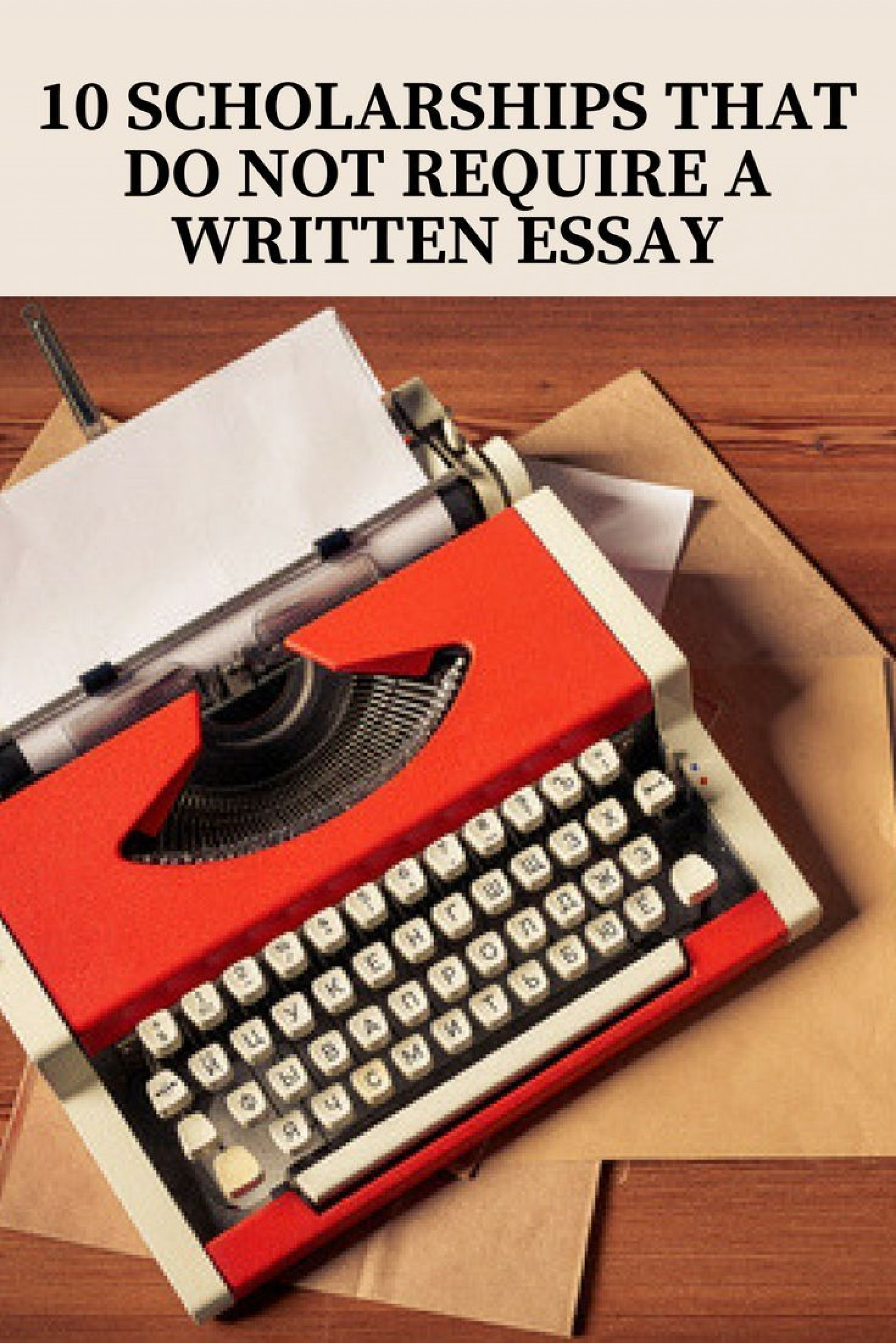 018 Scholarships That Don T Require Essays Essay Remarkable Are There Any Don't 2019 Canadian 1920
