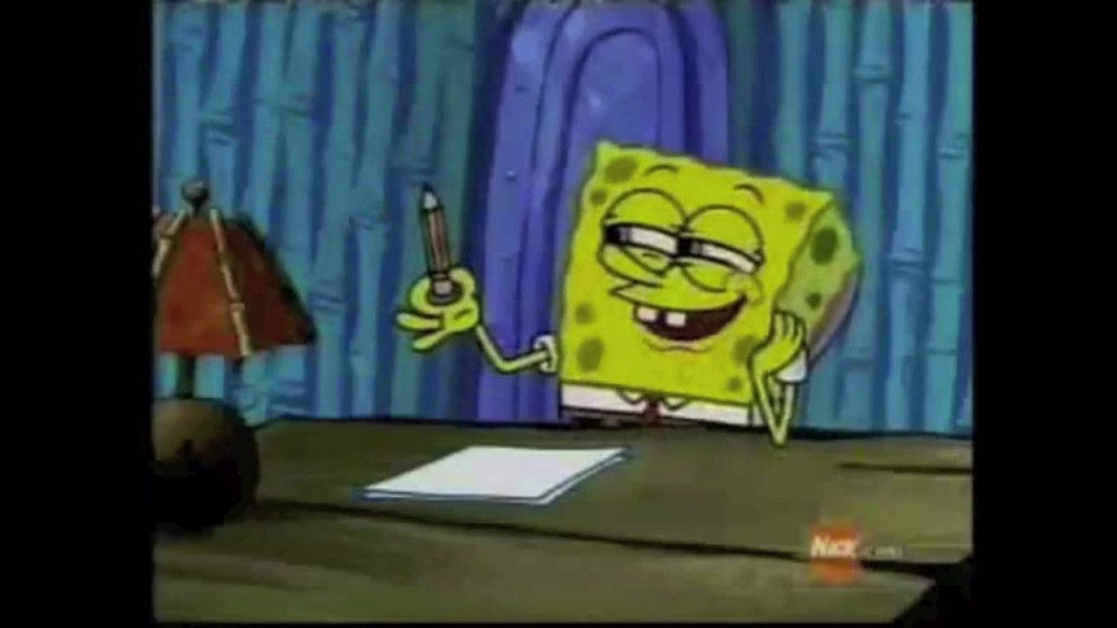 018 Spongebob Writing Essay Example Youtube Poop Should Have Asked For More Beautiful Day Font Maxresde Meme Hours Gif Rap Remarkable Large