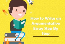 018 Steps To Writing An Argumentative Essay Marvelous What Is The Second Step In Prewriting Process For Easy Write Flow Chart Shows Some Of