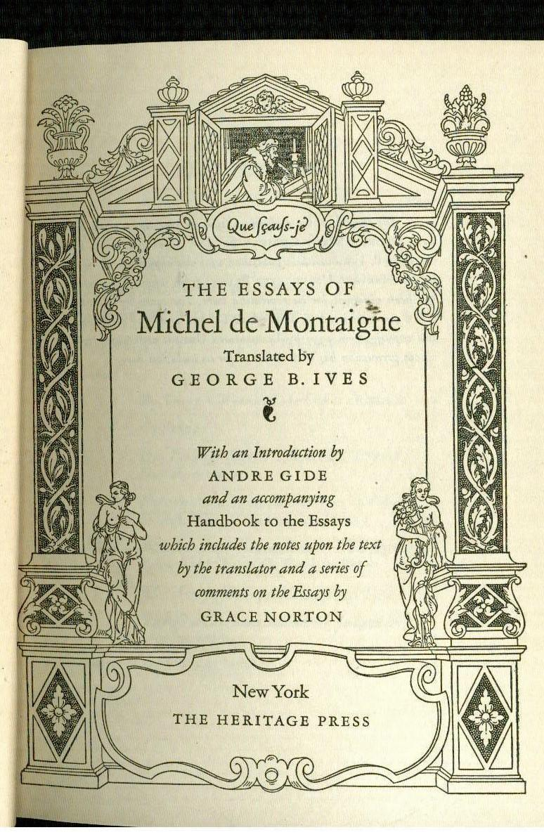 019 17947894039 2 Michel Montaigne Essays Essay Frightening De On Experience Summary Quotes Full