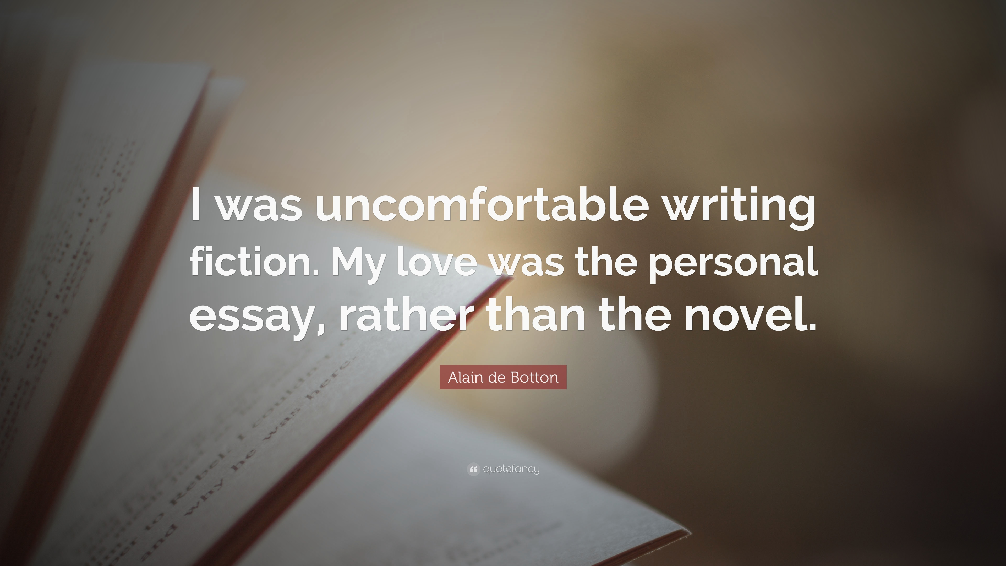 019 Alain Botton Essays In Love Essay Example Quote I Was Uncomfortable Writing Fiction Singular De Pdf Audiobook Epub Full