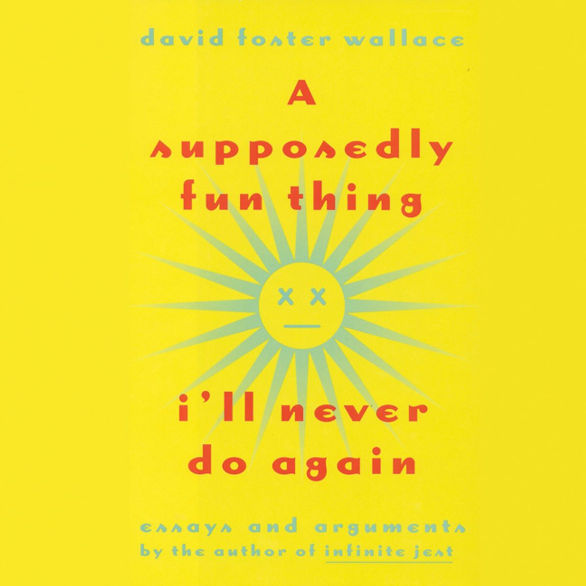 019 David Foster Wallace Essays Essay Example Supposedly Fun Thing I Ll Never Do Again Formidable Amazon And The Long New On Novels Cruise Ship Full