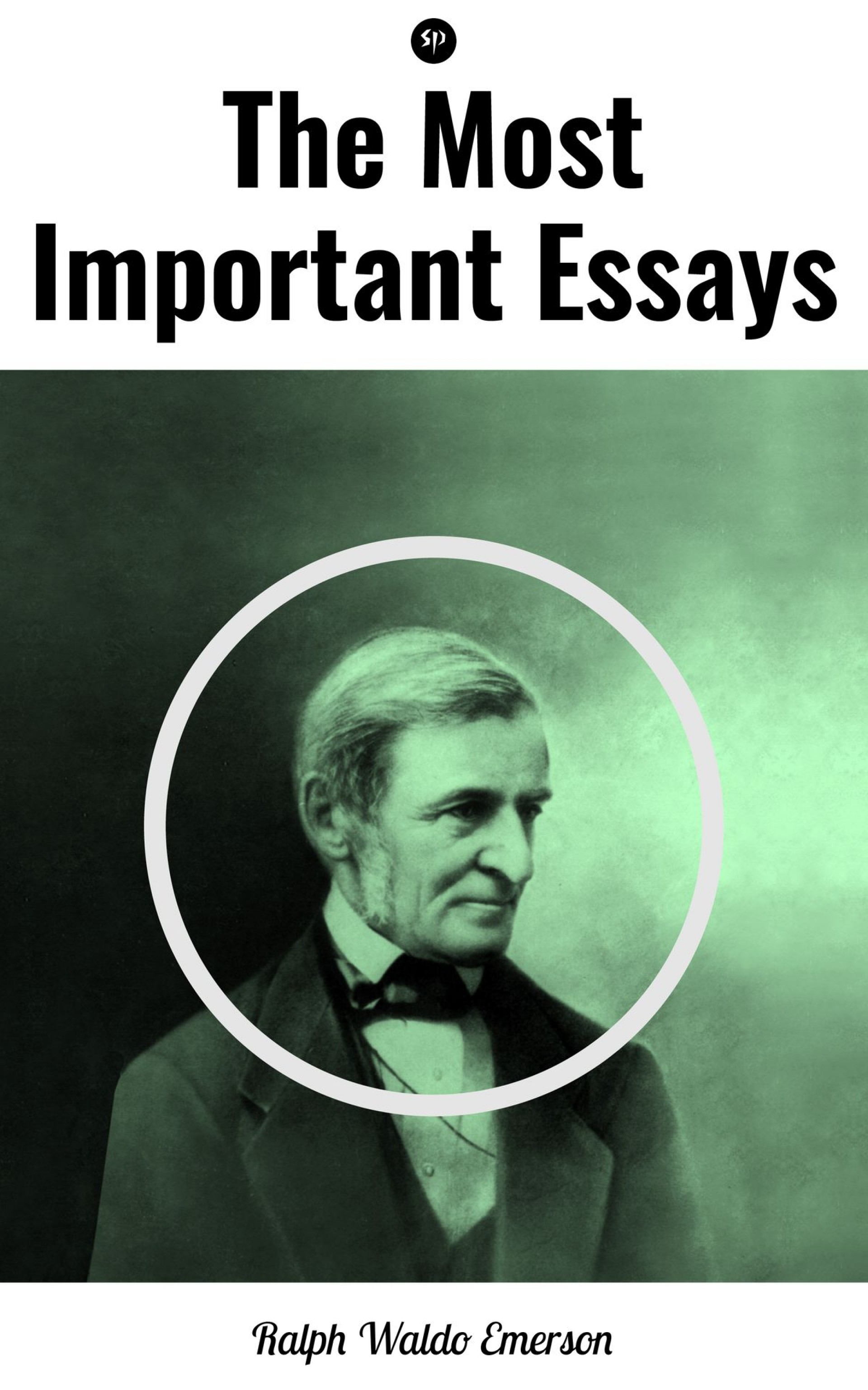 019 Essay Example Ralph Waldo Emerson Essays The Most Important Unusual Nature And Selected By Pdf Download First Second Series 1920
