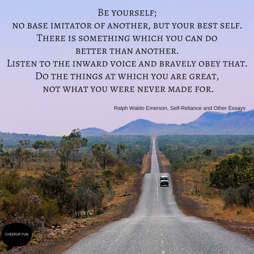 019 Self Reliance And Other Essays Ralph Waldo Emerson Yourself No Base Imitator Of Another But Your Best There Is Something Which You Can Do Better Than Formidable Pdf Ekşi Large