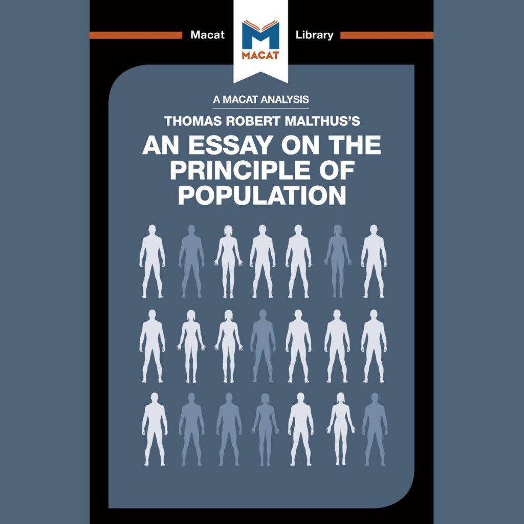 019 Thomas Malthus An Essay On The Principle Of Population Robert Marvelous Summary Analysis Argued In His (1798) That Large